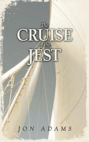 Cover of: The Cruise of the Jest | Jon Adams
