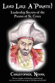 Cover of: Lead Like a Pirate!  Leadership Secrets of the Pirates of St. Croix