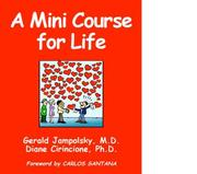 Cover of: A Mini Course for Life | Gerald Jampolsky