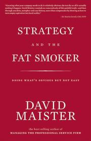 Cover of: Strategy and the Fat Smoker; Doing What's Obvious But Not Easy