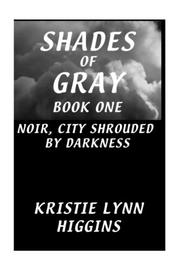 Cover of: Shades of Gray: Book One