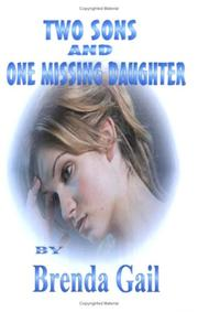 Cover of: Two Sons and One Missing Daughter | Brenda Gail