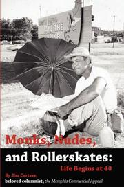 Cover of: Monks, Nudes, and Rollerskates | James, A Cortese