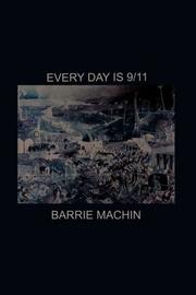 Cover of: Every Day is 9/11 | Barrie Machin