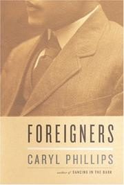 Cover of: Foreigners: three English lives