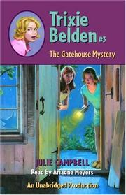 Cover of: The Gatehouse Mystery: Trixie Belden #3