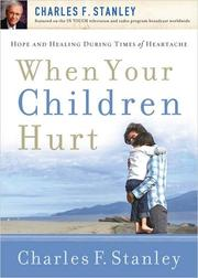 Cover of: When Your Children Hurt