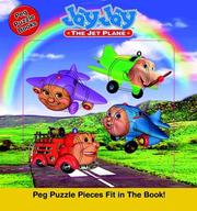 Cover of: Jay Jay The Jet Plane Peg Puzzel Book  ( Board Book)