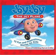 Cover of: Jay Jay the Jet Plane | Tommy Nelson Publishers