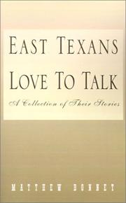 Cover of: East Texans Love to Talk