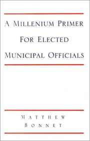 Cover of: A Millennium Primer for Elected Municipal Officials