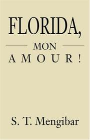 Cover of: Florida, Mon Amour! | S. T. Mengibar