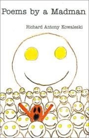 Cover of: Poems by a Madman | Richard Antony Kowaleski