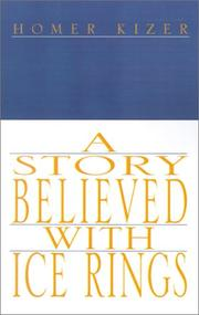 Cover of: A Story Believed With Ice Rings