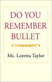 Cover of: Do You Remember Bullet