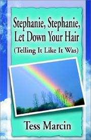 Cover of: Stephanie, Stephanie, Let Down Your Hair