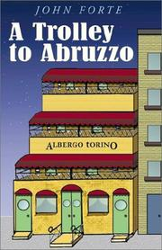 Cover of: A Trolley to Abruzzo | John Forte