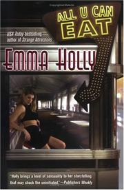 Cover of: All U can eat | Emma Holly