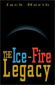 Cover of: The Ice-Fire Legacy | Jack North