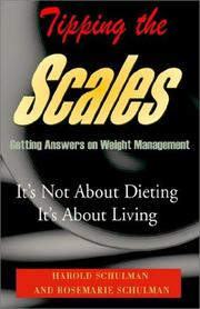 Tipping the Scales by Harold Schulman, Rosemarie Schulman