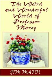 Cover of: The Weird and Wonderful World of Professor Marcy