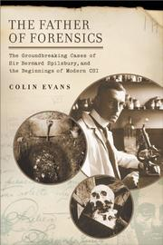 Cover of: The Father of Forensics | Colin Evans