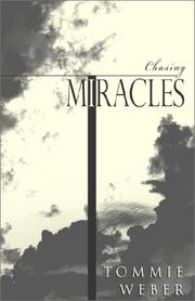 Cover of: Chasing Miracles | Tommie Weber