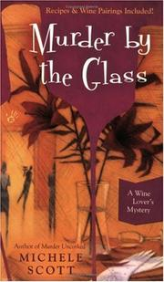 Cover of: Murder By the Glass | Michele Scott
