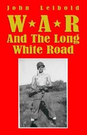 Cover of: War and the Long White Road | John Leibold