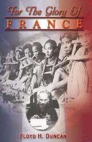 Cover of: For the Glory of France | Floyd H. Duncan