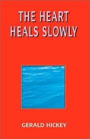 Cover of: The Heart Heals Slowly