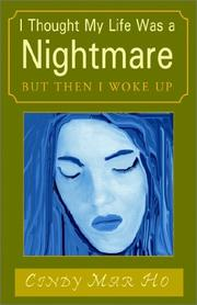 Cover of: I Thought My Life Was a Nightmare | Cindy Mar Ho