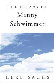Cover of: The Dreams of Manny Schwimmer