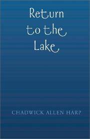 Cover of: Return to the Lake | Chadwick Allen Harp