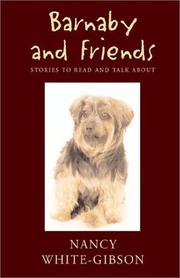 Cover of: Barnaby and Friends | Nancy White-Gibson