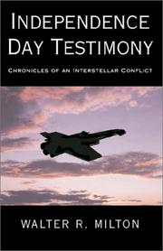 Cover of: Independence Day Testimony | Walter R. Milton