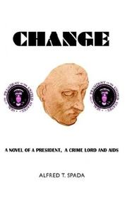 Cover of: Change | Alfred T. Spada