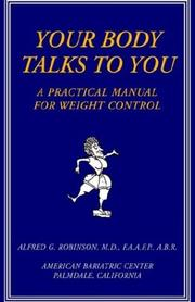 Cover of: Your Body Talks to You | Alfred G., M.D. Robinson