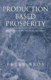 Cover of: Production Based Prosperity | Peter Bros