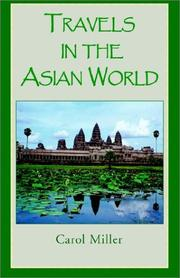 Cover of: Travels in the Asian World | Carol Miller