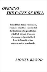 Cover of: Opening the Gates of Hell | Lionel Brood