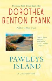 Cover of: Pawleys Island (A Low Country Tale) | Dorothea Benton Frank