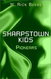Cover of: Sharpstown Kids | W. Rick Beebe