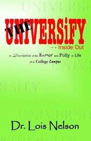 Cover of: The University - - Inside Out | Lois Nelson