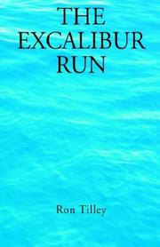 Cover of: The Excalibur Run
