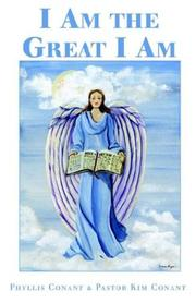 Cover of: I Am the Great I Am | Phyllis Conant