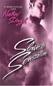 Cover of: Slave to Sensation (The Psy-Changelings, Book 1)