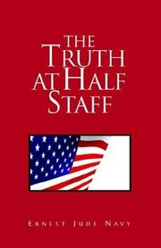 Cover of: The Truth at Half Staff