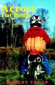 Cover of: Across Flat Bridge