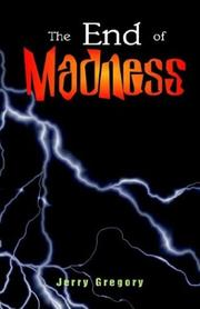 Cover of: The End of Madness